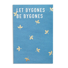 Undated monthly planner 'Let bygones be bygones'